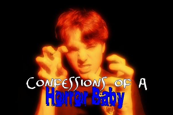 Confessions of a Horror Baby