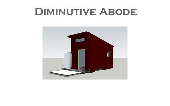 Diminutive Abode
