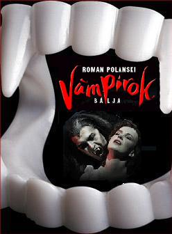 Vámpírok Bálja / Tanz der Vampire