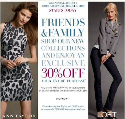 Ann Taylor and Ann Taylor LOFT Friends and Family Event