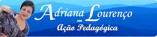 Adriana Lourenço em Ação Pedagógica