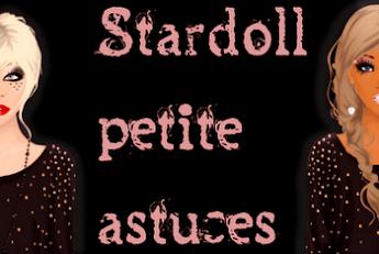 Stardoll Petite Astuces