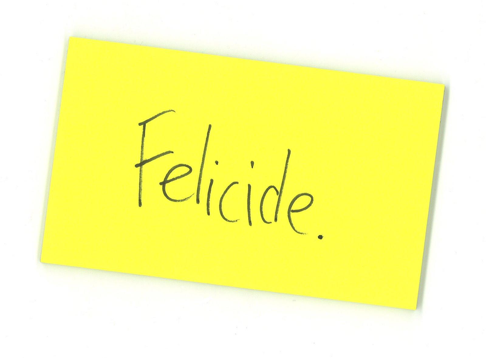 Felicide
