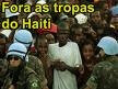 Fora as Tropas do Haiti