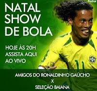Natal Show de Bola - Ronaldinho