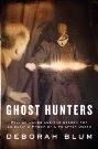 Ghost Hunters by Deborah Blum