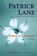 There Is a Season by Patrick Lane