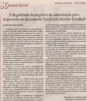 A  ilegalidade da negativa de autorização para impressão de documento fiscal pela Receita Estadual