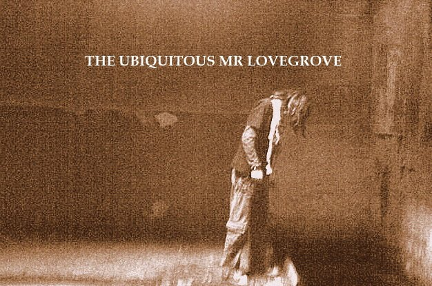 The Ubiquitous Mr Lovegrove