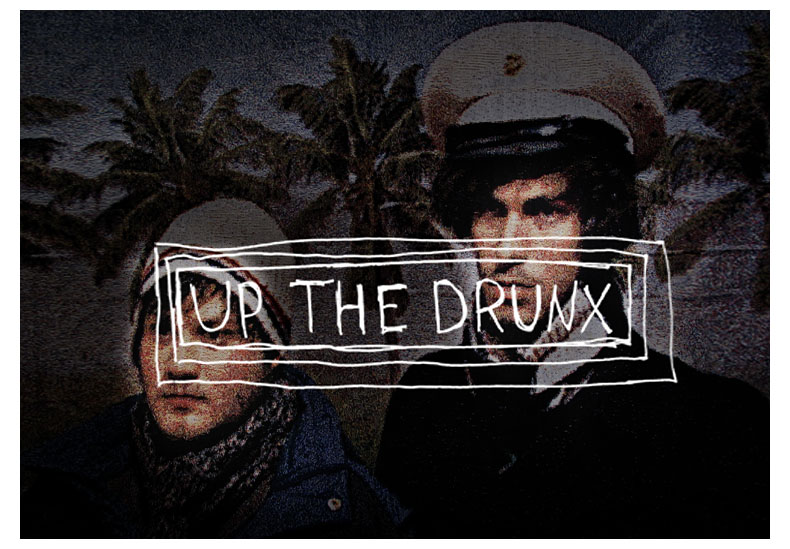 UP THE DRUNX!
