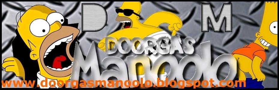 .::Dorgas Manolo::.