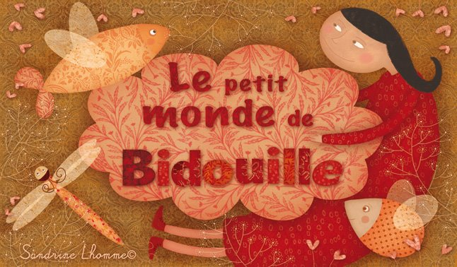 Le petit monde de Bidouille