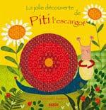 La jolie découverte de Piti l'escargot