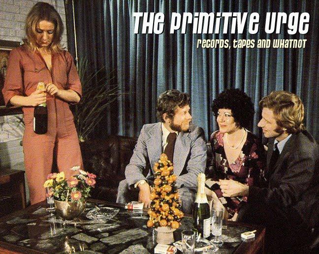 The Primitive Urge