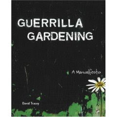 Guerrilla Gardening by David Tracey