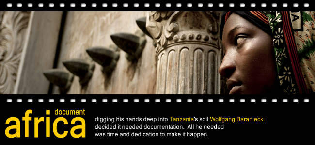 Wolfgang Baraniecki - Documentary Films of Tanzania, Africa
