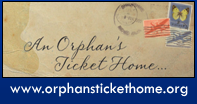 Orphan's Ticket Home