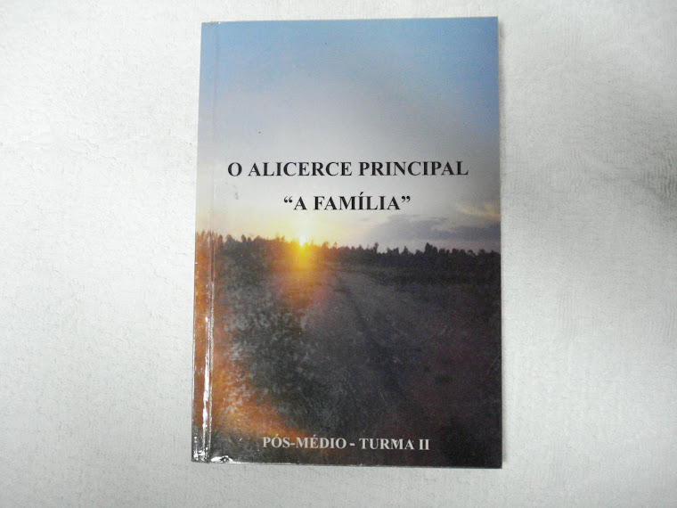 "LIVRO - ALICERCE PRINCIPAL ""A FAMÍLIA"""