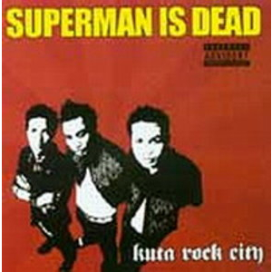 Superman Is Dead – Kuta Rock City