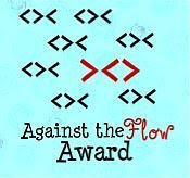 Against the Flow Award