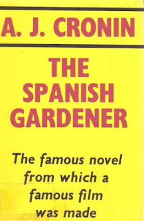 Bookcover of The Spanish Gardener by A. J. Cronin