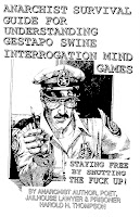 Anarchist Survival Guide for Understanding Gestapo Swine Interrogation Mind Games by Thompson, Harold H., Thompson, Harold H.