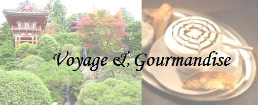 voyage et gourmandise
