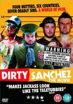 Dirty Sanchez – Der Film