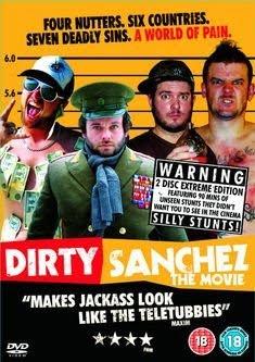 Dirty Sanchez – Der Film