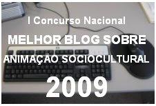 I Concurso Nacional Melhor Blog sobre Animação Sociocultural 2009