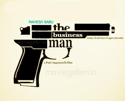 http://3.bp.blogspot.com/_Lb7wWaGboOw/TTuToeH3yPI/AAAAAAAACkQ/nu9NU716yOs/s1600/The_Businessman_Mahesh_Babu_Movie_Posters.jpg
