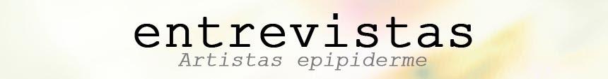 Entrevistas Epipiderme