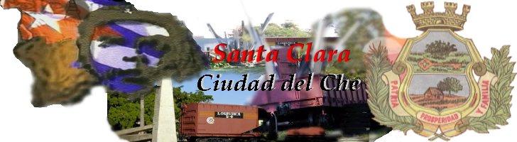 Santa Clara, Ciudad del Che