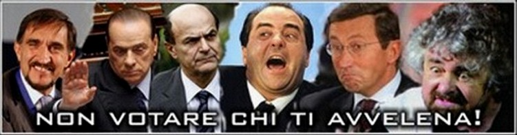Non Votare chi Ti Avvelena! Don´t vote who is poisoning you!