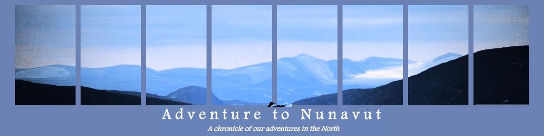 Adventure to Nunavut
