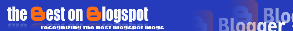 Best on Blogspot, Bloggers Best Blogs