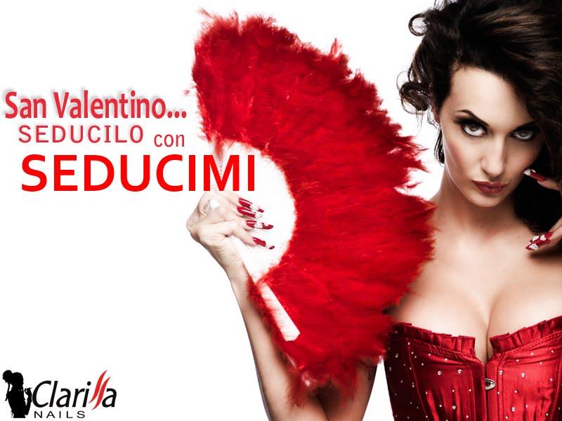 Clarissa Nails: San Valentino con Seducimi | Trendy Nail