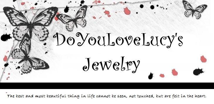 DoYouLoveLucy's Handmade Jewelry?