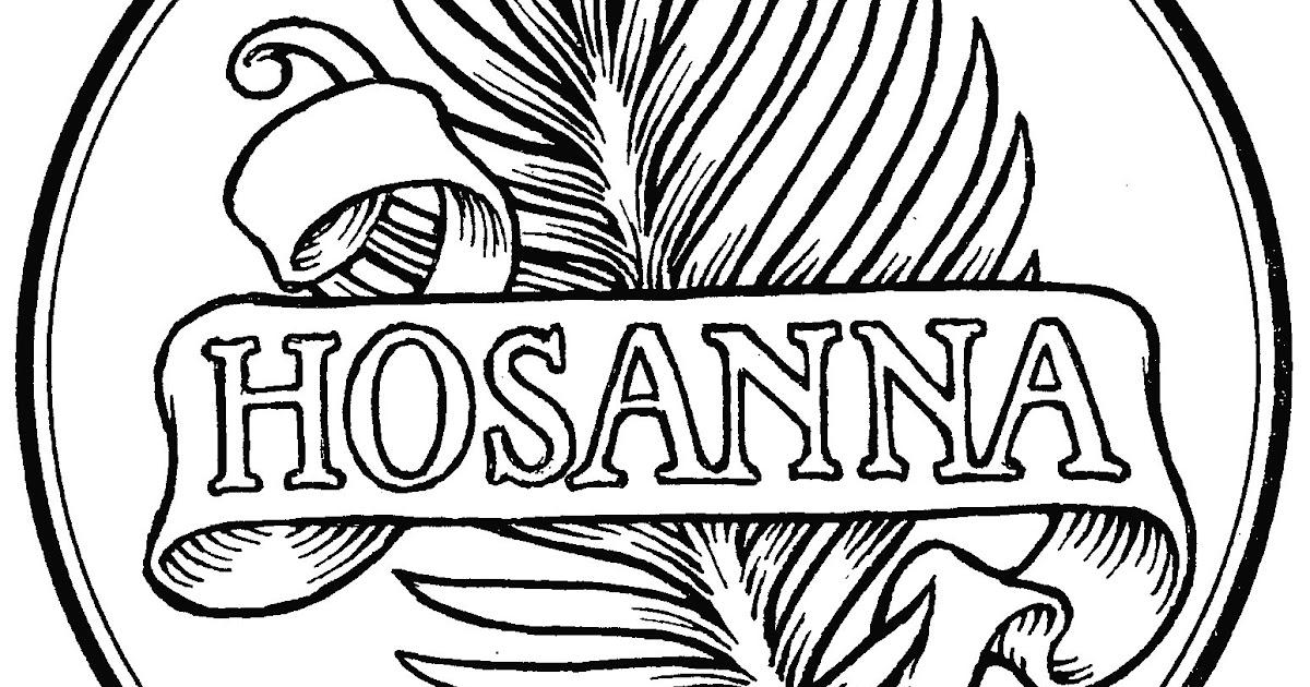 the abc3s of miscellany hosanna save us now rh abc3miscellany blogspot com Hosanna Palm Clip Art Grandparents Clip Art