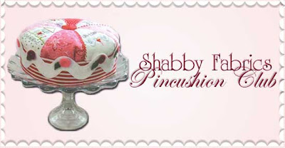 Shabby Fabrics Pincushion Club