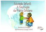 Produção de material - Educação Infantil: A construção da prática cotidiana