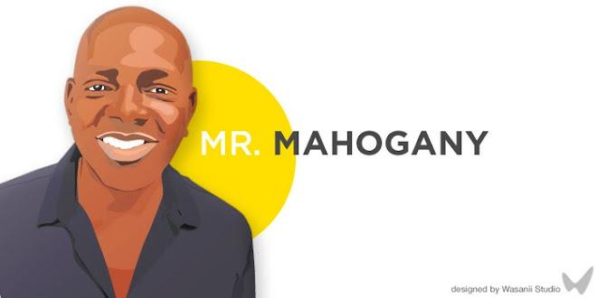 Mr Mahogany - Fashions Finest