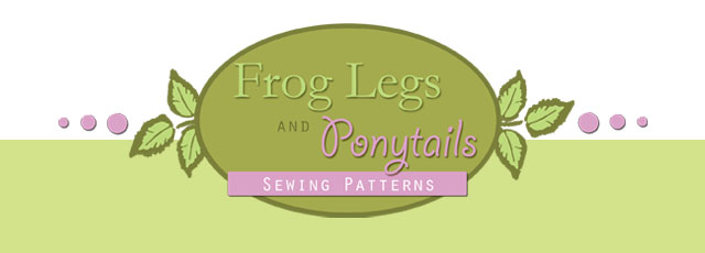 Frog Legs and Ponytails Sewing Patterns and Boutique Children's Clothing - PDF Patterns