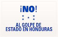 No al Golpe en Honduras