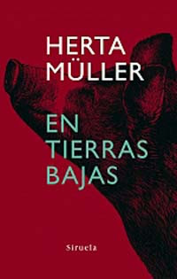 En Tierras Bajas - Herta Müller