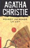 Poirot Infringe la Ley - Agatha Christie