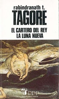 La Luna Nueva y el Cartero del Rey - Rabindranath Tagore