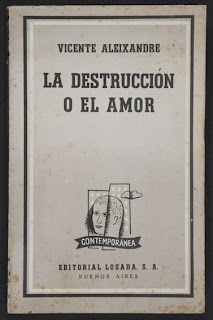 La Destrucción o el Amor - Vicente Aleixandre