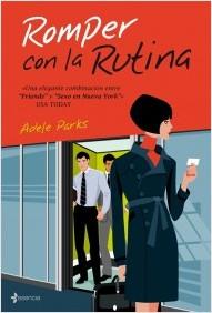 Romper con la Rutina - Adele Parks