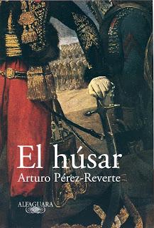 El Húsar - Arturo Pérez-Reverte